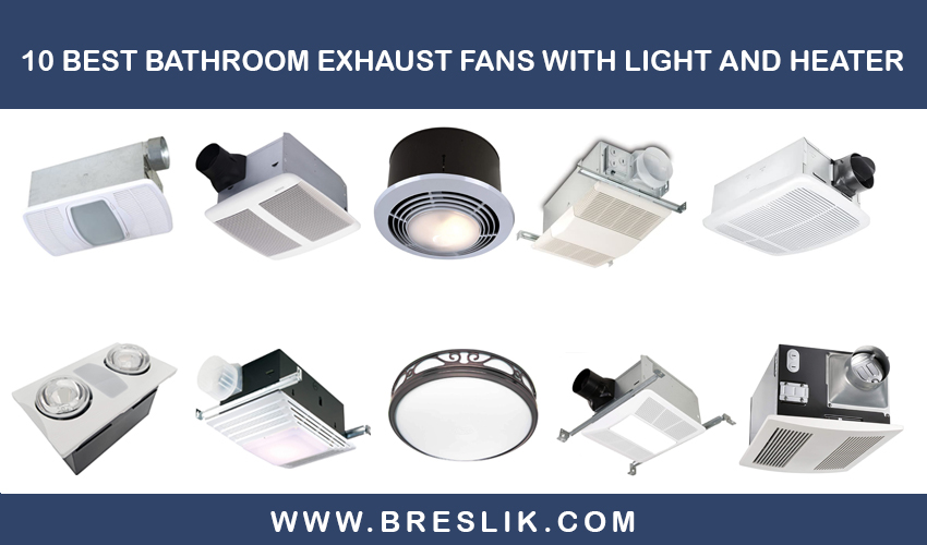 10 Best Bathroom Exhaust Fans With, Best Bathroom Exhaust Fan With Led Light And Heater